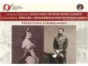 Conferința dezbatere și lansarea cărții  REGELE CAROI I IN OPERA REGINEI ELISABETA