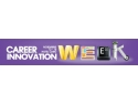 career innovation week. A doua editie a Career Innovation Week are loc pe 13-16 Noiembrie 2012