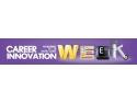 4 career. A doua editie a Career Innovation Week are loc pe 13-16 Noiembrie 2012