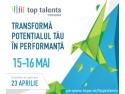 tineri anteprenori. Multinationalele cauta cei mai buni 300 de tineri la nivel national. Aplica pana pe 8 mai la Top Talents Romania