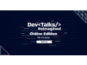 Pe 10-12 iunie se lansează cel mai complex eveniment IT virtual, DevTalks Reimagined asc