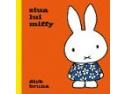 Iepurasul Miffy si Scoala ursilor, doua serii celebre de carti pentru copii - acum si in Romania, prin editura Cartea Copiilor