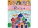 """Editura Cartea Copiilor spune """"Poveşti cu prinţese"""""""