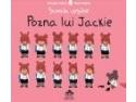"""""""Pozna lui Jackie"""", o poveste despre prietenie de la Cartea Copiilor"""