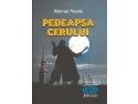 Lansare carte - Pedeapsa cerului de Razvan Nicula