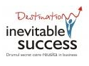Geoff Burch- Destination: Inevitable Success - Evenimentul de antreprenoriat al anului 2010