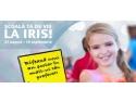 iris. Şcoala ta de vis, la Iris!