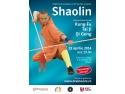 bernhard moestl. Afis eveniment Shaolin