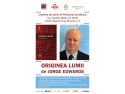 Sindrom Edwards. Jorge Edwards, Originea lumii, Editura Art, lansare de carte
