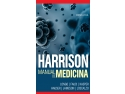"medicina. Eveniment editorial – Aparitia in limba romana a renumitului  ""Harrison. Manual de medicina"""