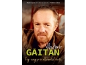 Vladimir Gaitan. Zig-zag prin alfabetul vietii – lansare la Gaudeamus