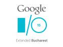 IO. Vrei să afli inovaţiile Google de ultimă oră şi să vorbeşti live cu un Googler, direct din San Franciso? Vino la Google I/O Extended 2015 Bucharest!