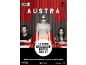 concert in weekend. Austra, concert in premiera la Bucuresti