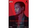 OneDay L. Perfume Genius, live la Bucuresti!