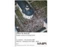 filmare aeriană. 'Zbor în trecut' - Expoziţie inedită de fotografie aeriană la Muzeul Naţional de Istorie a României (4 OCTOMBRIE – 18 NOIEMBRIE  2007)