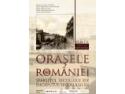Expoziţie - Oraşele României. Sfârşitul secolului XIX – începutul secolului XX