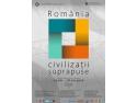 """MNIR. Muzeul Naţional de Istorie a României (MNIR) anunță deschiderea expoziției """"România - civilizații suprapuse"""""""