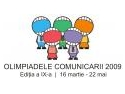 Luni si marti au loc Prezentarile de la Olimpiadele Comunicarii