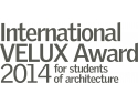 VELUX. International VELUX Award 2014: perioada de înscriere s-a deschis!