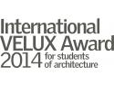 lumina pulsata. International VELUX Award 2014: perioada de înscriere s-a deschis!