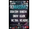 Neurotic Mass Movement. [30.01] RO:MASSIVE#2 - SEBA 1394, RANCHA, SNOW,KOJOK, MC TINA, MC AGENT @ MIDI Cluj