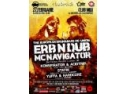 BASS. [27 FEB] THE EUROPEAN DRUM&BASS RE-UNION - MC NAVIGATOR & ERB N DUB @ MIDI CLUB CLUJ-NAPOCA
