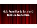Gala P. Gala Premiilor de Excelenta Medica Academica, la a VI-a editie