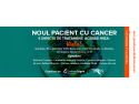 tineri cu cancer. Seminar NOUL PACIENT CU CANCER, 4 directii de tratament, aceeasi miza: VIATA!