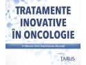 oncologie. Conferinta Medicala cu Participare Internationala TRATAMENTE INOVATIVE IN ONCOLOGIE – EDITIA A 2-A