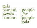 """Înscrierile la a doua ediţie a Galei """"Oameni pentru oameni"""" se apropie de sfârşit"""