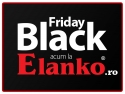 Black Friday - acum si la Elanko.ro