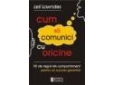 AMSTA Publishing ofera cititorilor sai o noua lucrare din Colectia COMUNICARE (www.amsta.ro) - Cum sa comunici cu oricine, 92 de reguli de comportament pentru un succes garantat, Autor: Leil Lowndes
