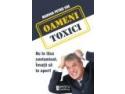 OAMENI TOXICI! Nu te lasa contaminat. Invata sa te aperi! – de la AMSTA Publishing