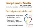 Marşul celor 5 000 de morişti – simbol al valorilor tradiţionale ale familiei - Iaşi, 1 iunie 2014