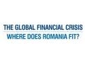 Criza economica si pozitia Romaniei in noul context economic