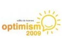 Se apropie Optimism 2009, editia de toamna!