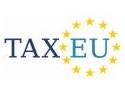 evaziune fiscala. Despre predictibilitate, oportunitati de planificare fiscala si solutii practice  la TaxEu Forum 2010