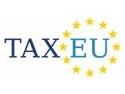 taxeu. Despre predictibilitate, oportunitati de planificare fiscala si solutii practice  la TaxEu Forum 2010