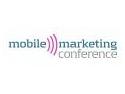 Mobile Marketing Conference 2010 – despre oportunitatile celui mai promitator instrument de comunicare!