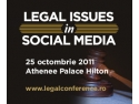 legal conference. Afla ce obligatii legale are compania in utilizarea retelelor sociale la Legal Issues in SocialMedia