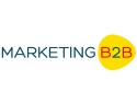 b2b. Conferinta Marketing B2B  - Primul eveniment dedicat exclusiv profesionistilor din segmentul busines