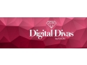 divas. Digital Divas reuneste pe 3 iunie comunitatea  online de fashion si beauty