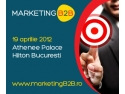 marketing business to business. Nu rata Marketing B2B - Singurul eveniment dedicat exclusiv profesionistilor din segmentul business-to-business