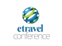 Planurile de crestere a afacerilor in turism  se fac la eTravel Conference 2015