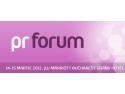 forum. Vino la PR Forum si afla ce implica activitatea de relatii publice in 2012