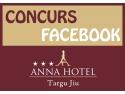 cazare hotel. Participa la concursul organizat pe Facebook si poti castiga un sejur de Paste la Hotel Anna!