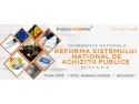 """conferinta. Conferinta Nationala """"Reforma sistemului national de achizitii publice"""