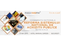 "Conferinta HRevolution. Conferinta Nationala ""Reforma sistemului national de achizitii publice"