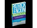 PAtrick Holford. Avantajul, Patrick Lencioni, editura Litera