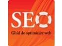 SEO - Ghid de optimizare web: prima carte romaneasca de optimizare pentru motoarele de cautare